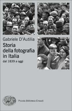 libro storia della fotografia in italia einaudi