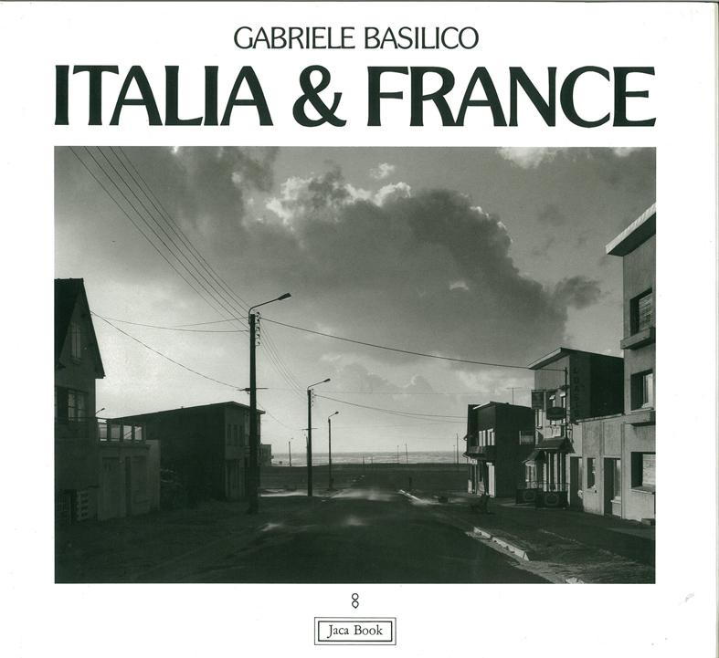 Gabriele Basilico. Italia France