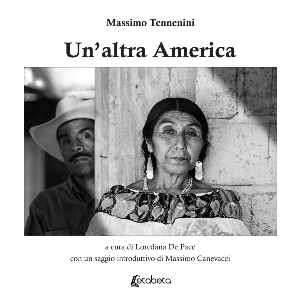 Massimo Tennenini Un'altra america  libro