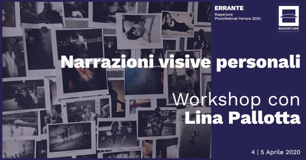 workshop lina pallotta riaperture festival ferrara